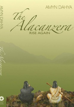 The Alacancera Rise Again book by Amyn Dahya